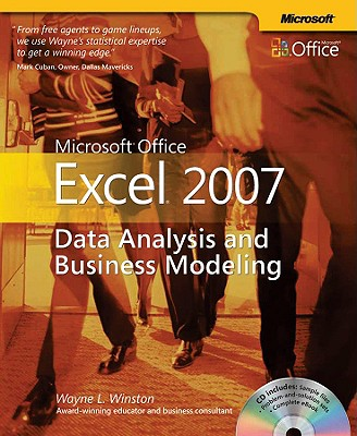 Microsoft Office Excel 2007: Data Analysis and Business Modeling: Data Analysis and Business Modeling