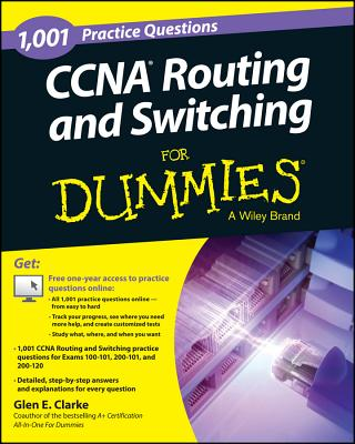1,001 CCNA Routing and Switching Practice Questions for Dummies