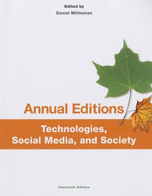 Annual Editions: Technologies, Social Media, and Society, 20/E